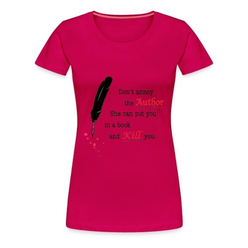 Don't Annoy the Author Plus Size - Women's Premium T-Shirt