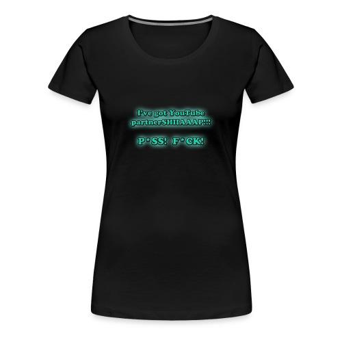 P*SS F*CK! (Girls) - Women's Premium T-Shirt