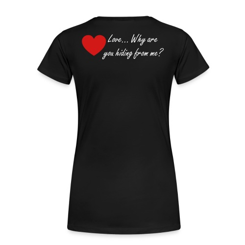 I am ready for love - Women's Premium T-Shirt