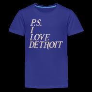 Kids' Shirts ~ Kids' Premium T-Shirt ~ P.S. I Love Detroit