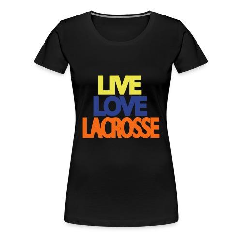 Live Love Lax - Women's Premium T-Shirt