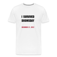 T-Shirts ~ Men's Premium T-Shirt ~ December 21, 2012 Doomsday Shirt