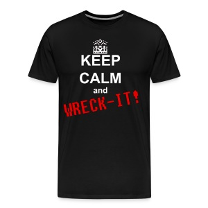 Keep calm and Wreck-it! - Men's Premium T-Shirt