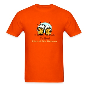 Pint of No Return - Men's T-Shirt