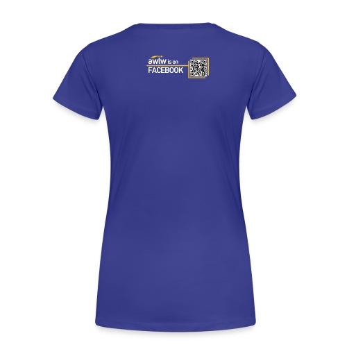 Women's AWLW Tee - Women's Premium T-Shirt