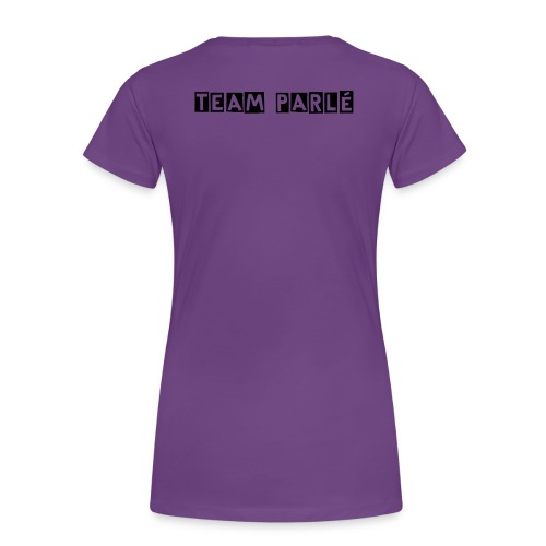 Team Parlé - Women's Premium T-Shirt