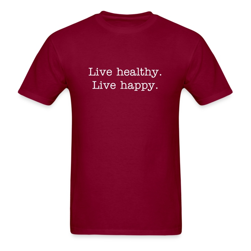 live healthy live happy tshirt - Men's T-Shirt