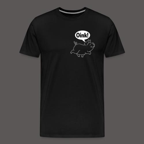 OINK! - Men's Premium T-Shirt