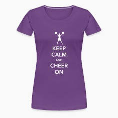 Keep Calm and Cheer On Women's T-Shirts