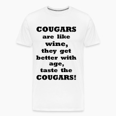 Cougars are like Wine    BLA169