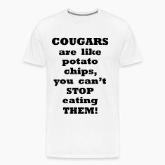 Cougars are like Potato Chips 2    BLA228