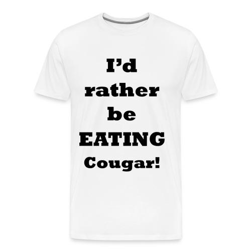 Rather be Eating    BLA220 - Men's Premium T-Shirt