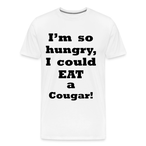 I'm So Hungry    BLA222 - Men's Premium T-Shirt