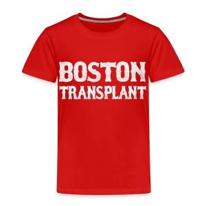 Boston Transplant - Toddler Premium T-Shirt
