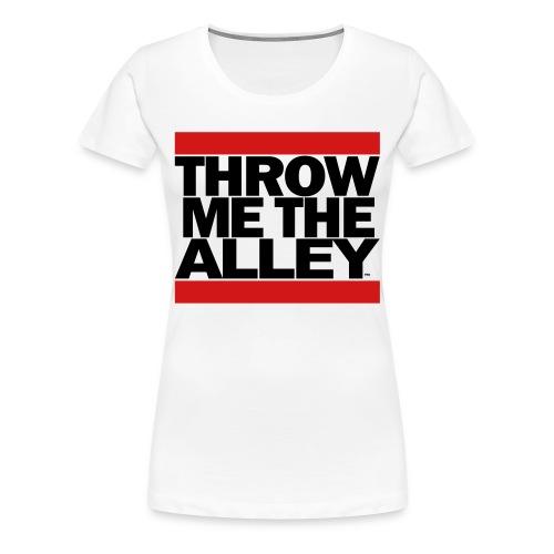 Throw Me The Alley™ (Run DMC) - Women's Premium T-Shirt