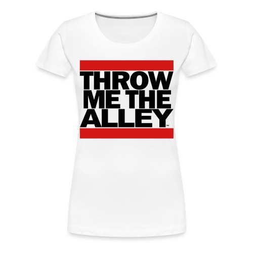 Throw Me The Alley™ (Run DMC) - Women's Premium T-Shirt