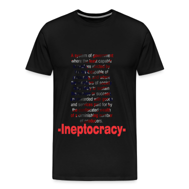 ineptocracy2 T-Shirts