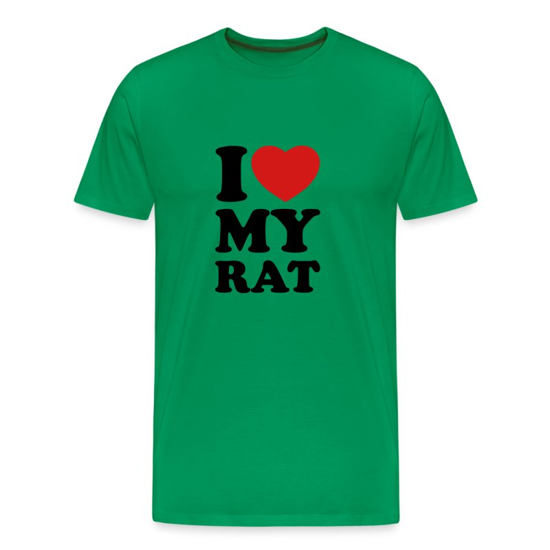 i love my rat t shirt spreadshirt. Black Bedroom Furniture Sets. Home Design Ideas