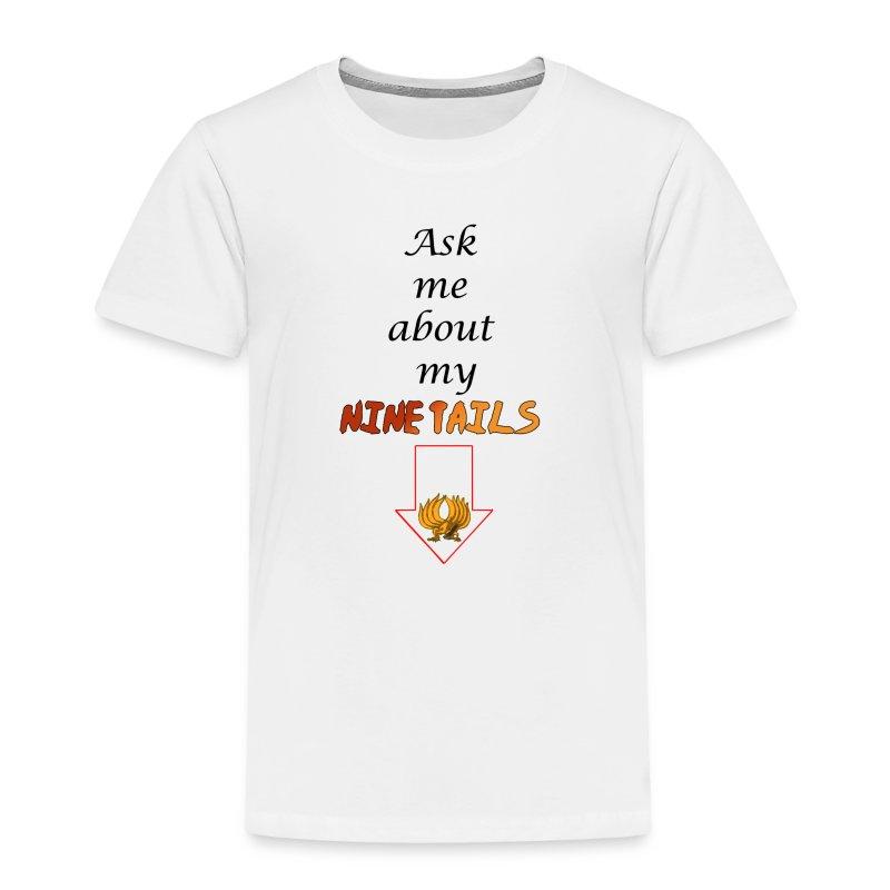 My Ninetails Toddler Tee - Toddler Premium T-Shirt