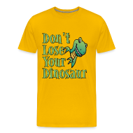 T-Shirts ~ Men's Premium T-Shirt ~ Don't Lose Your Dinosaur Stepbrothers