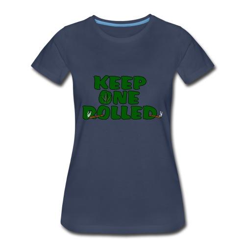 Keep One Rolled Womens T-Shirt - Women's Premium T-Shirt
