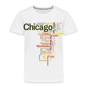 Chicago Words - Toddler Premium T-Shirt