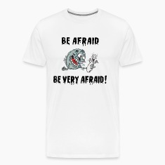 Funny Bowling Be Afraid Be Very Afraid T-Shirt
