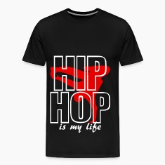 hip jop is my life T-Shirts