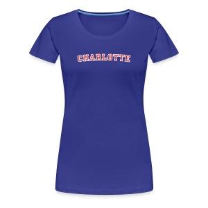 Charlotte T-Shirt College Style - Women's Premium T-Shirt