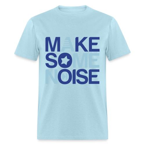 Make some noise - Men's T-Shirt