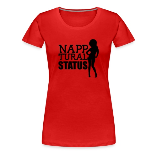 Natural status - Women's Premium T-Shirt