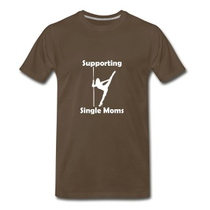 Supporting single moms [white] - Men's Premium T-Shirt