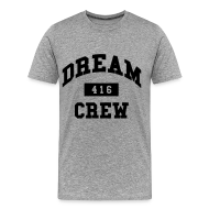 T-Shirts ~ Men's Premium T-Shirt ~ Dream Crew 416 T-Shirts