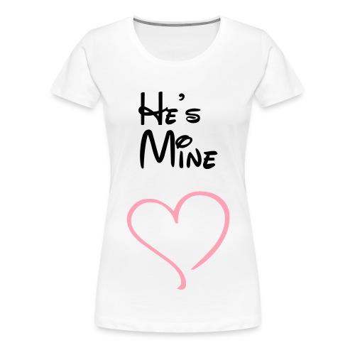 He's Mine - Women's Premium T-Shirt