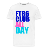 T-Shirts ~ Men's Premium T-Shirt ~ FT86 Club All Day