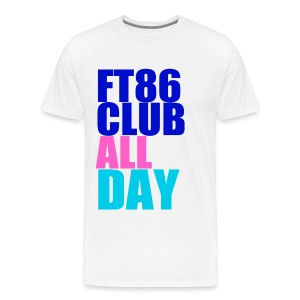 FT86 Club All Day  - Men's Premium T-Shirt