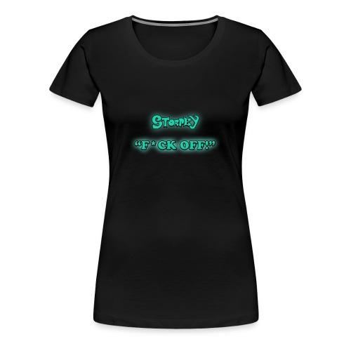 F*CK OFF! (Girls) - Women's Premium T-Shirt