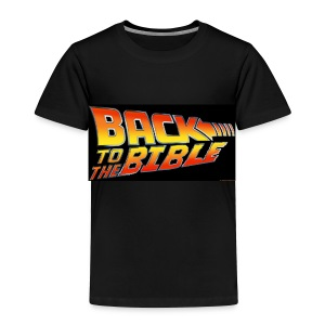 Back to the Bible - Toddler Premium T-Shirt