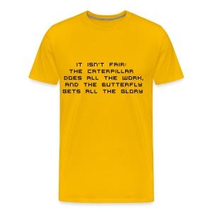IT ISN'T FAIR - Men's Premium T-Shirt