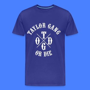 Taylor Gang or Die T-Shirts - stayflyclothing.com - Men's Premium T-Shirt