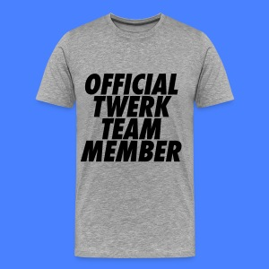 Official Twerk Team Member T-Shirts - Men's Premium T-Shirt