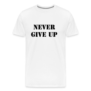 never give up tshirt - Men's Premium T-Shirt