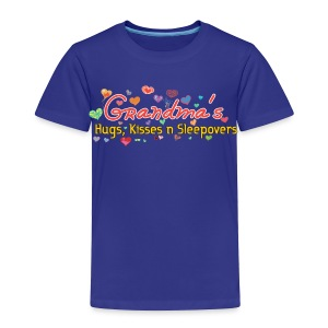 grandma's hugs - kisses - sleepovers - Toddler Premium T-Shirt