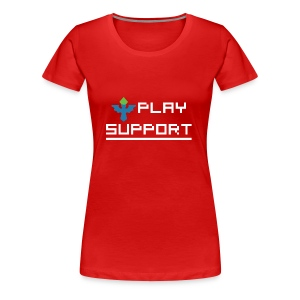 I Play Support - Women's Premium T-Shirt