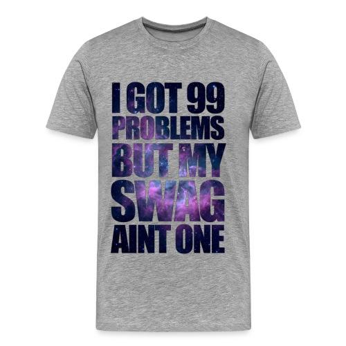 99PROBS3 - Men's Premium T-Shirt
