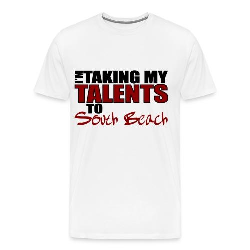 I'm Taking my talents to South Beach T-Shirt - Men's Premium T-Shirt