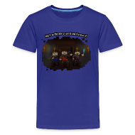 Kids' Shirts ~ Kids' Premium T-Shirt ~ We're Miners and We Know It