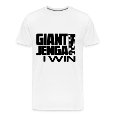 giant Jenga I win T-Shirts