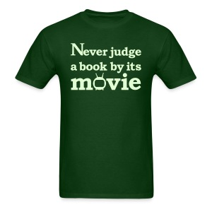 Never judge a book by the movie glow in the dark - Men's T-Shirt