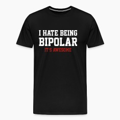 I Hate Being Bipolar. It's Awesome.